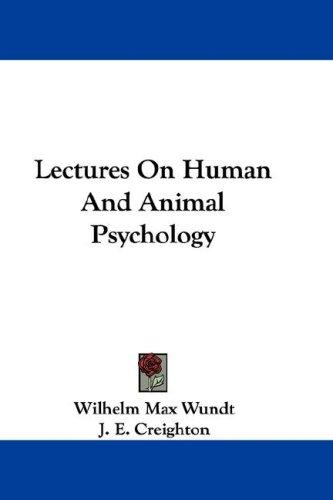 Download Lectures On Human And Animal Psychology