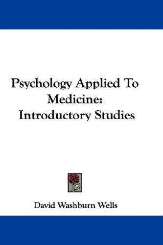Psychology Applied To Medicine