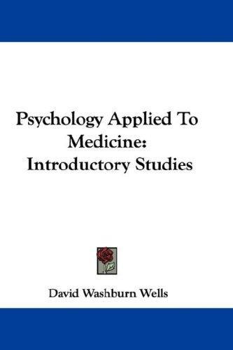 Psychology Applied To Medicine