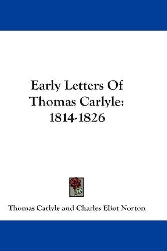 Early Letters Of Thomas Carlyle