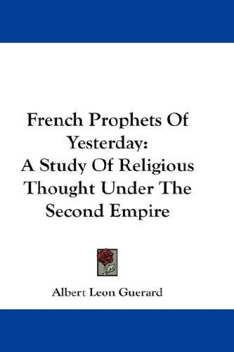 French Prophets Of Yesterday