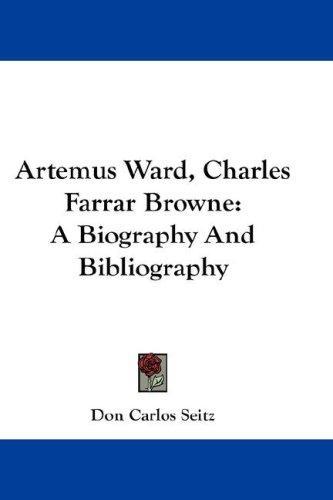 Artemus Ward, Charles Farrar Browne