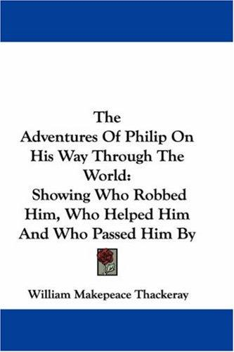 Download The Adventures Of Philip On His Way Through The World