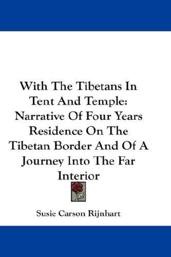 With The Tibetans In Tent And Temple