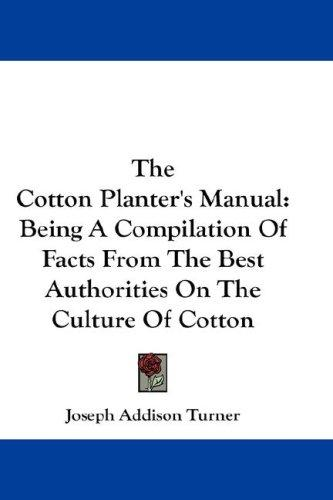 Download The Cotton Planter's Manual