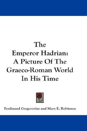 Download The Emperor Hadrian