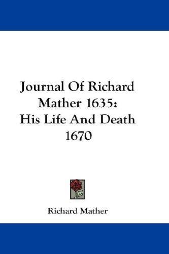 Journal Of Richard Mather 1635