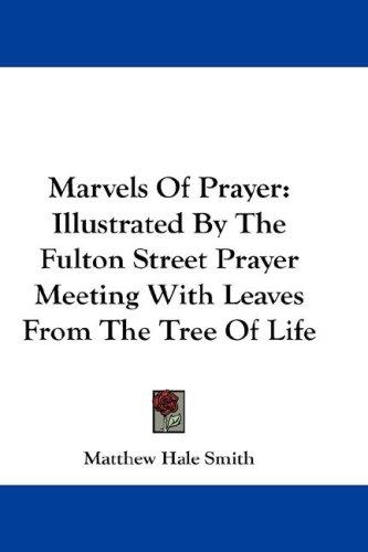 Marvels Of Prayer