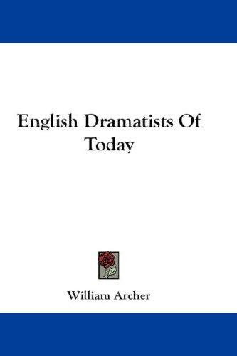 English Dramatists Of Today
