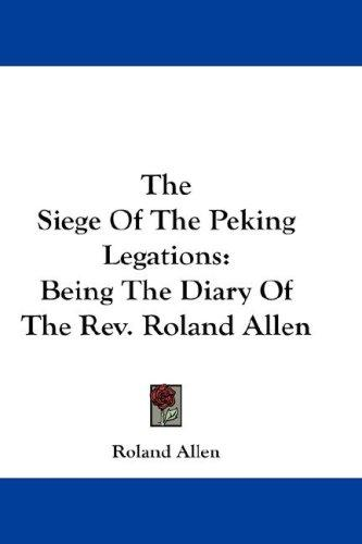 The Siege Of The Peking Legations