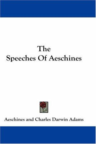 Download The Speeches Of Aeschines