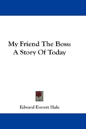 My Friend The Boss