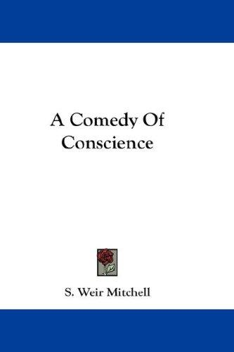 A Comedy Of Conscience