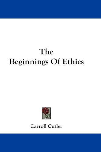 Download The Beginnings Of Ethics