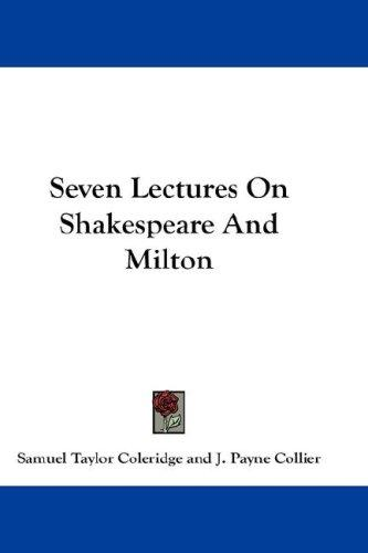 Download Seven Lectures On Shakespeare And Milton