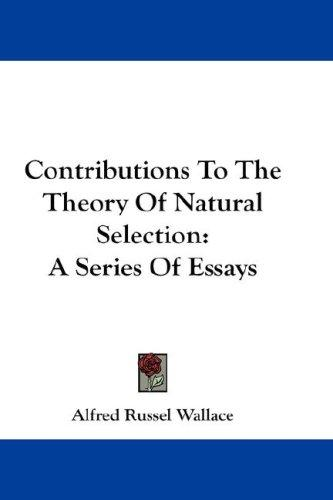 Download Contributions To The Theory Of Natural Selection