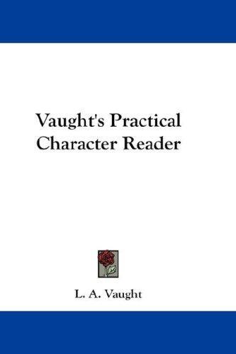 Download Vaught's Practical Character Reader