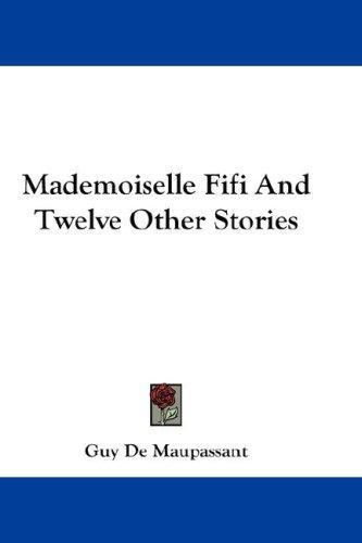 Download Mademoiselle Fifi And Twelve Other Stories