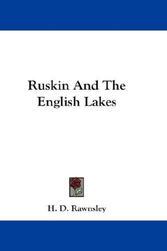 Ruskin And The English Lakes