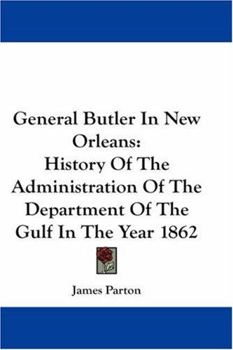 Download General Butler In New Orleans