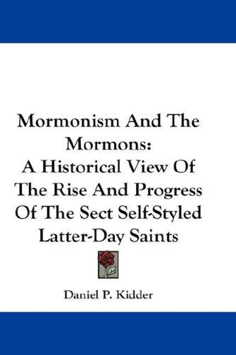 Download Mormonism And The Mormons