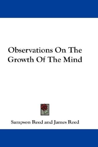 Observations On The Growth Of The Mind