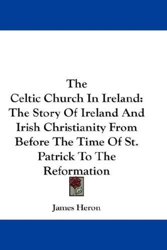 Download The Celtic Church In Ireland