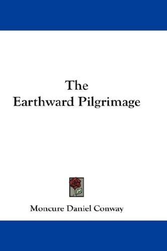 The Earthward Pilgrimage