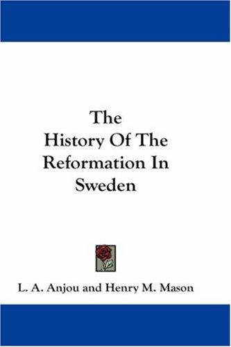 Download The History Of The Reformation In Sweden