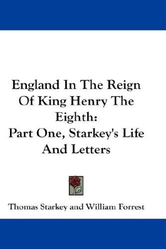 England In The Reign Of King Henry The Eighth