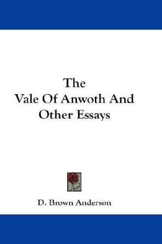 The Vale Of Anwoth And Other Essays