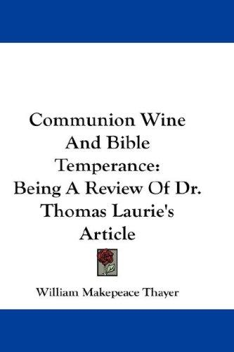 Communion Wine And Bible Temperance