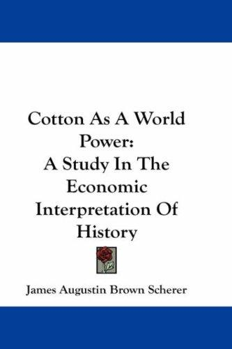 Download Cotton As A World Power