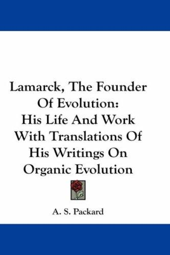 Download Lamarck, The Founder Of Evolution