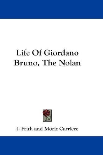 Life Of Giordano Bruno, The Nolan