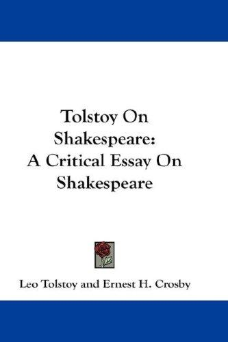Tolstoy on Shakespeare by Leo Tolstoy