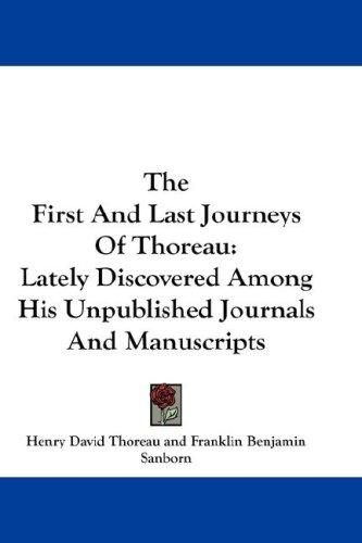 Download The First And Last Journeys Of Thoreau