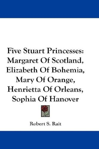 Five Stuart Princesses