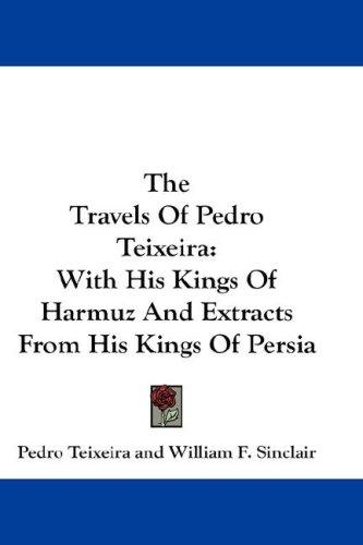 Download The Travels Of Pedro Teixeira