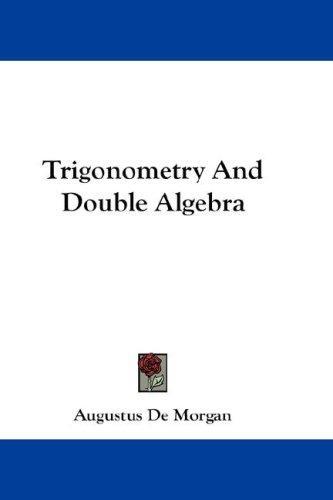 Download Trigonometry And Double Algebra