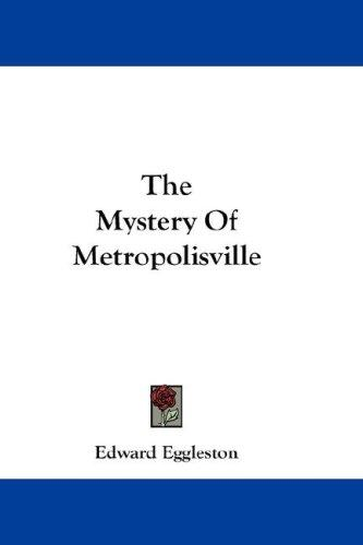 The Mystery Of Metropolisville