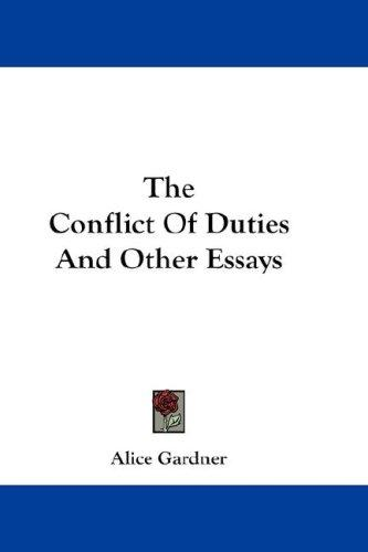 The Conflict Of Duties And Other Essays