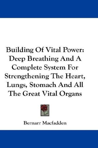 Building Of Vital Power
