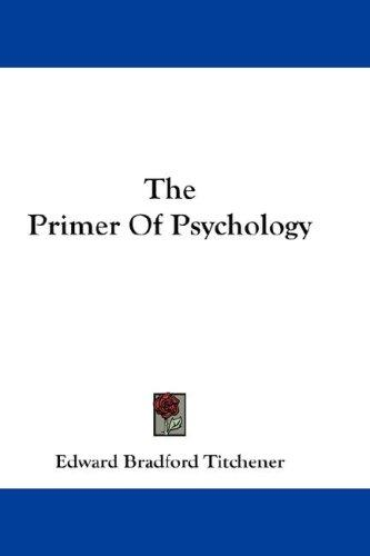 The Primer Of Psychology