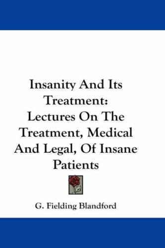 Download Insanity And Its Treatment