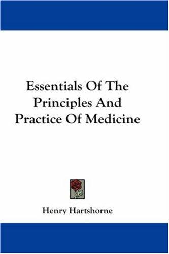 Download Essentials Of The Principles And Practice Of Medicine