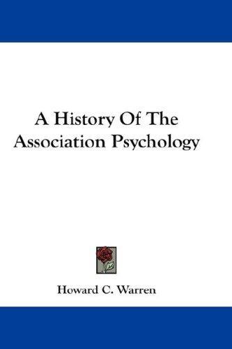 A History Of The Association Psychology