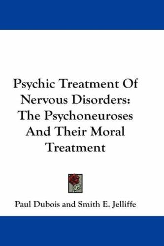 Download Psychic Treatment Of Nervous Disorders