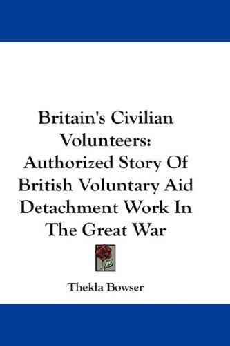 Britain's Civilian Volunteers