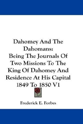 Dahomey And The Dahomans